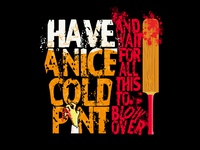 Have a Nice Cold Pint...
