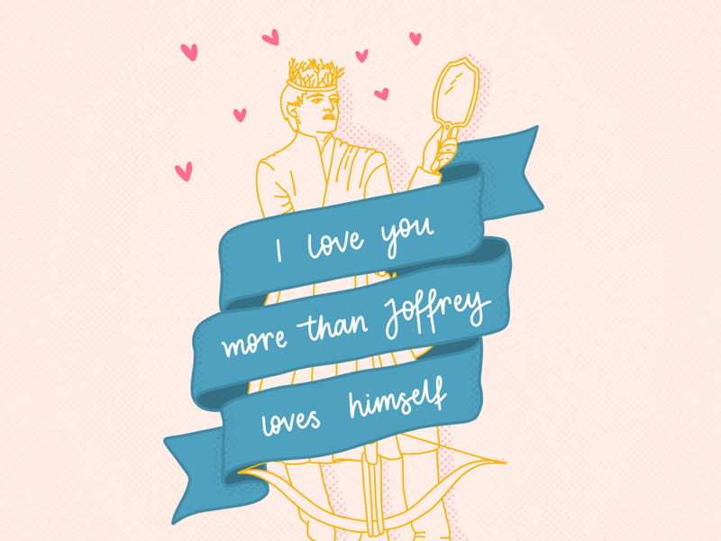Happy Valentines Joffrey By Sophie Melligan On Dribbble