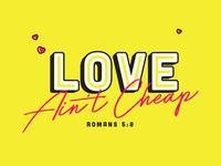 Love Ain't Cheap