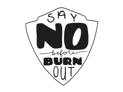 Say no before burn out! dailydraw burnout quotes daily hand lettering