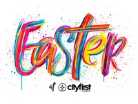 Easter at City First Church 2018