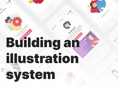 Building an illustration system mobile design uiux illustrations