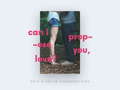 can i propose you, love? kiss gentlekiss reallove practice typography cards girl propose together couple valentine love
