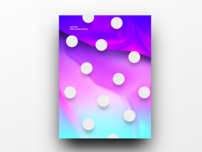 Poster Design Day 32 dailyposter dailyposterdesign graphic inpiration baugasm gradient abstract design poster