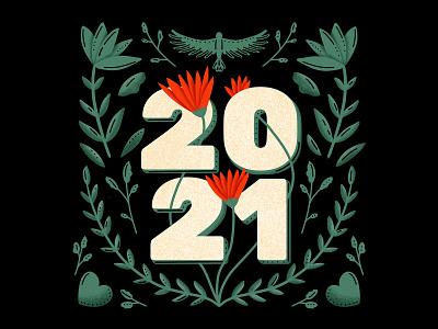 2021 Illustration visual storytelling happy new year illustration happy new year folk art floral art growth hope lettering digital art 2021 design 2021 illustration 2021 illustration