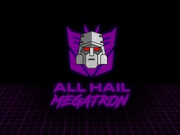 Megatron - 'All Hail Megatron'