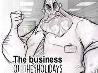 The business of the holidays