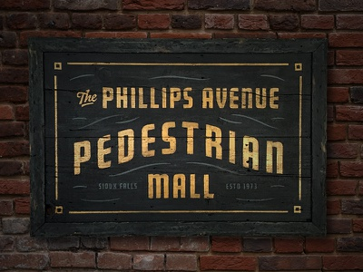 Phillips Avenue Pedestrian Mall lettering sign painting pedestrian mall phillips avenue gold lettering wood hand painted sign