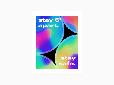 stay 6' apart. stay safe. typography minimal design