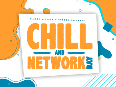 Chill and Network day poster