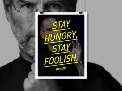 STAY HUNGRY, STAY FOOLISH stevejobs typography poster apple