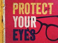 Protect Your Eyes | ATLtype