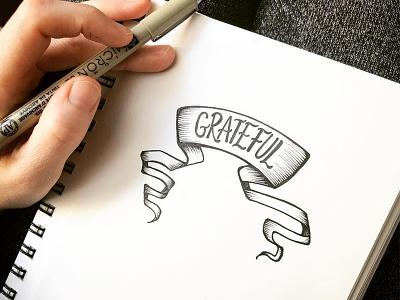 Grateful grateful drawing pen and ink dailypractice sketchbook handlettering lettering