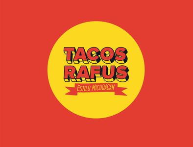 Tacos Rafus Branding mexican art identity vector typography minimal branding logo