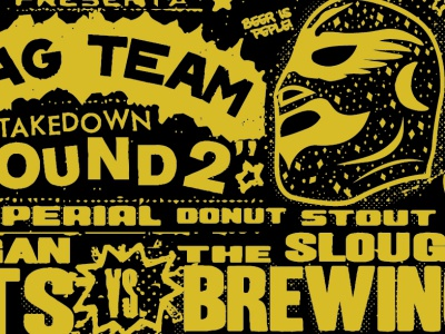 Tag Team Takedown  - RoundTwo 12floz label texture grunge beerlabel stout imperial screen print illustration mexican art lucha libre luchalibre typography vector wrestlers wrestling luchador