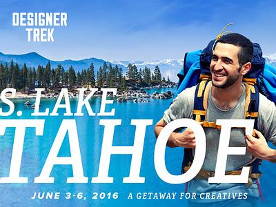 Designer Trek 2016 lake lake tahoe retreat conference website