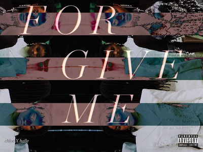 Forgive Me - Chloe x Halle (1) hip hop typedesign photoshop photo type beyonce chloe and halle album cover music
