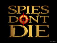 Spies Don't Die goldeneye james bond 007