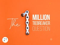 The 1 Milion Question
