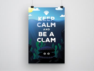 KEEP CALM — Poster Design calm clam covid19 coronavirus poster
