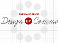 Danger Of Design By Committee