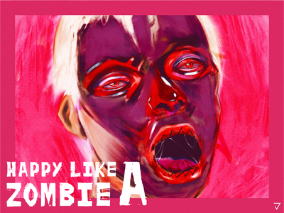Happy like a Zombie