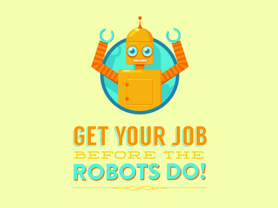 Robots! wip job happy yellow university illustration poster robot