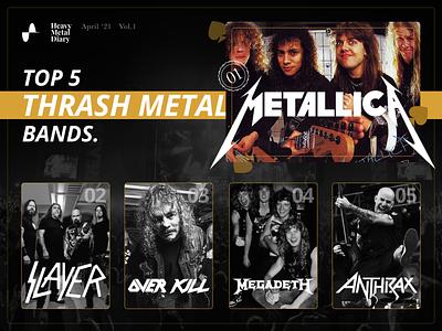 Heavy Metal Diary - Top 5 Thrash Metal Bands top 5 ui design metal anthrax megadeth slayer overkill metallica music bands heavy metal heavymetal card photoshop app portfolio design