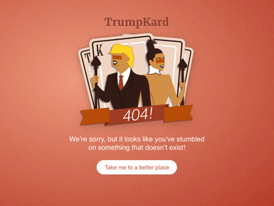 Daily UI :: 404 Page content filter web design daily ui kardashian trump illustration web dailyui 404