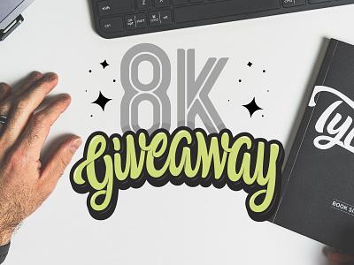 8k Giveaway logomark logo design typography vector hand lettering custom type design brand branding type