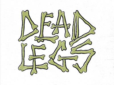 Dead Legs illustration lettering logo logodesign logotype branding brand logo custom logo lettering letters handlettering custom lettering typogaphy bones font design font custom fonts custom font custom type type