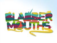 Blabbermouths