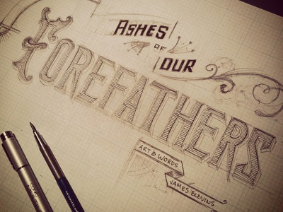 Ashes of Our Forefathers  illustration lettering font type typography ink drafting measurements texture crosshatch technique tampa florida grid pencil sketch comics 4chambers title handlettering forefathers ashes
