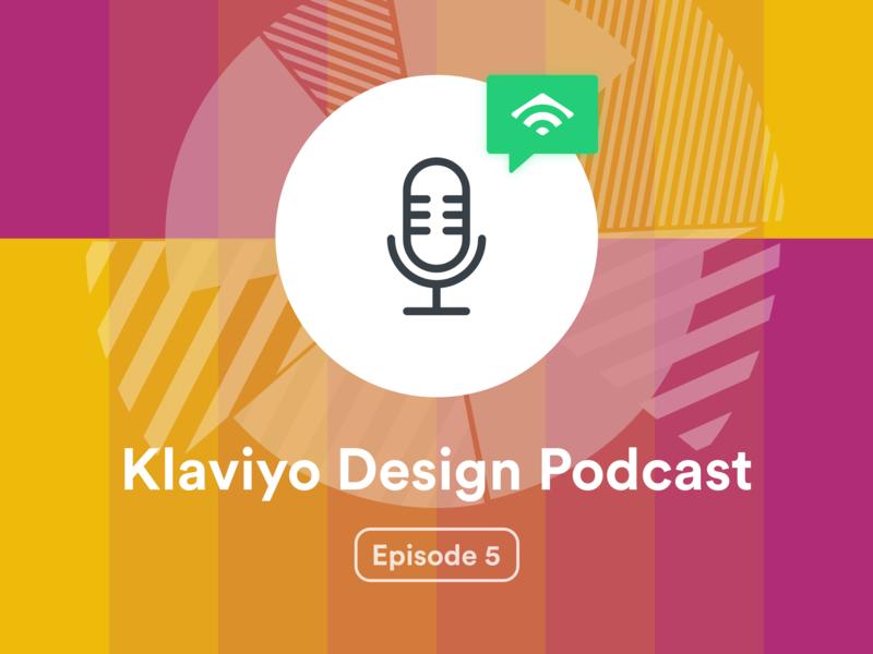 Klaviyo Design Podcast Episode 5 – Time Management time management chat design podcast