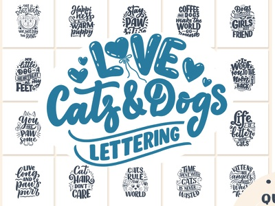 Cats & Dogs Lettering Quotes calligraphy compositions slogan quote design animal cats and dogs dog cat lettering art poster typography print logo logotype hand drawn design illustration lettering