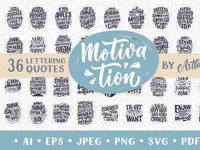 36 Motivational Lettering Quotes poster slogan inspiration motivation vector logo print logotype hand drawn design illustration lettering let
