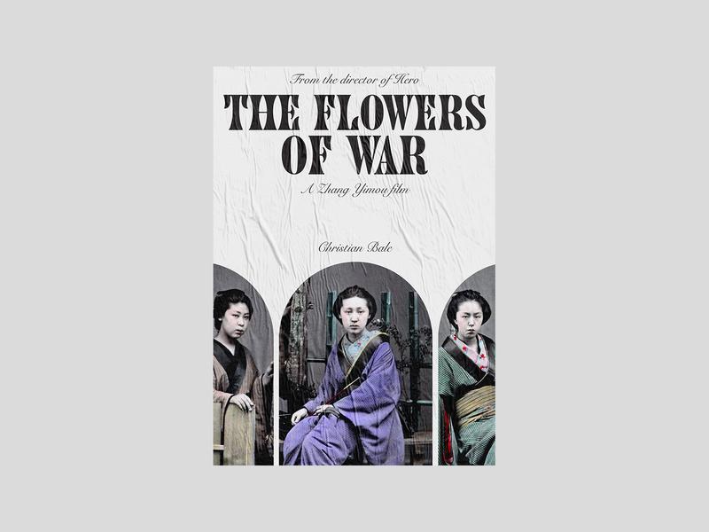 The flowers of war - Alternative movie poster graphic design type design typography art type typogaphy movie poster art poster a day poster design design alternative movie poster posters poster