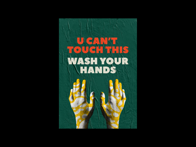 Stay sane stay safe - U can't touch this inspiration design typogaphy poster design posters poster a day coronavirus covid-19 washyourhands stayhome stay safe wix covid covid19 poster art poster