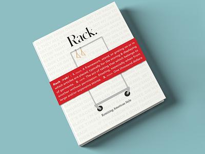 Rack: Remixing American Style streetwear fashion hip-hop rap publication design typogaphy design