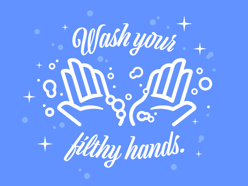 PSA: Wash Your Hands illustration covid19 coronavirus wash your fuckin hands already wash your filthy hands wash your hands