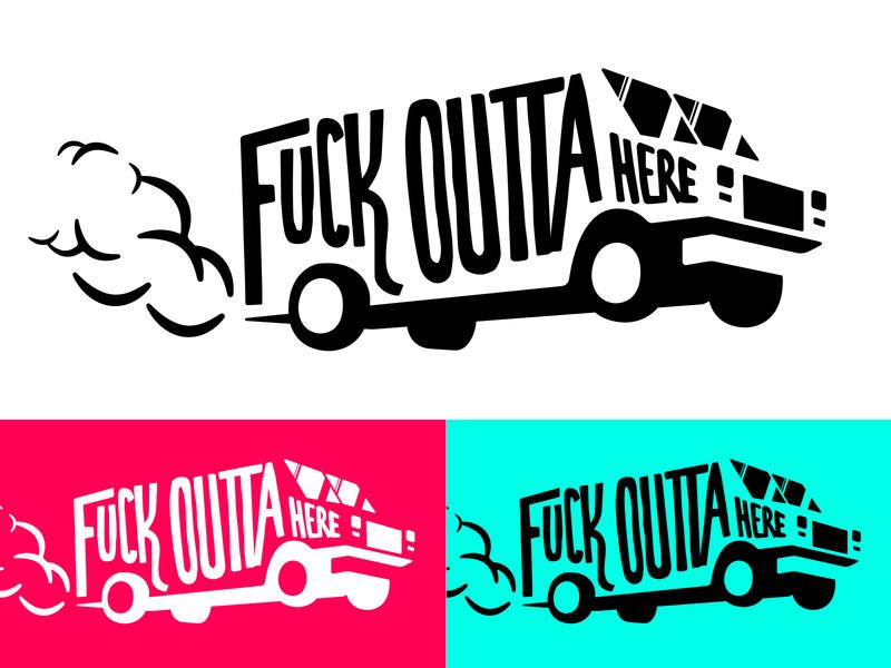 Fuck Outta Here lettering truck illustration illustration vector fuck outta here truck