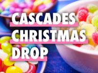 Cascades Christmas Drop