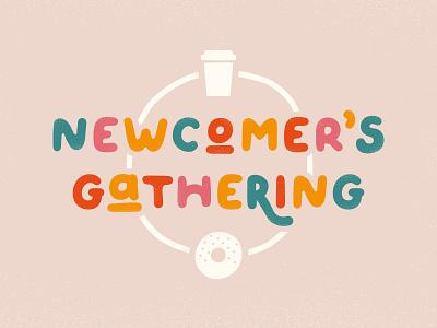 Newcomer's Gathering gather gathering church newcomer