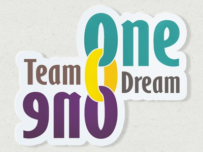 One Team One Dream design typography