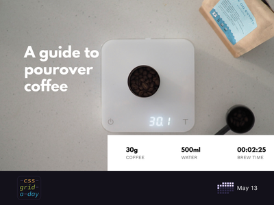 Coffee Brew Guide | CSS Grid May 13 css grid minimalist coffee photo grid layout grid