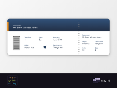Boarding Pass | CSS Grid May 15 grid pass ticket flight boarding pass