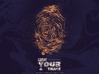 LEAVE YOUR TRACE
