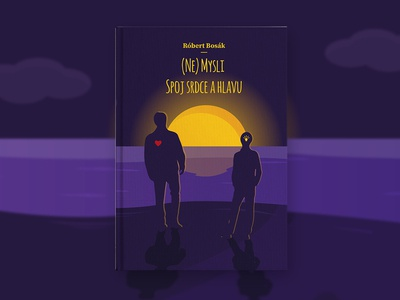 Cover book - (Ne)Mysli spoj srdce a hlavu motivation think hearth sunrise sun cover design illustration graphic photo title press cover book cover