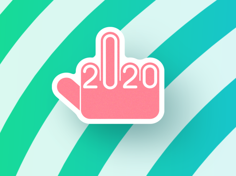 Fuck 2020! by Rim Saifutdinov on Dribbble