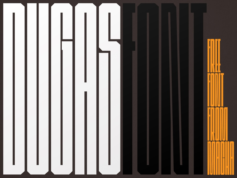 Dugas Font graphicdesigner font designer letter hybryda ksenotyp display long font tall font typography poster poster font poster download free download font download free font font design typography